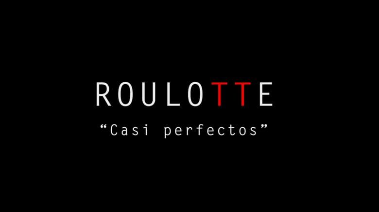 Roulotte – «Casi Perfectos»